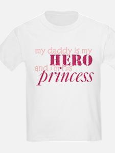 daddy is a hero & i'm his pri Kids T-Shirt