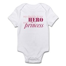 daddy is a hero & i'm his pri Infant Bodysuit