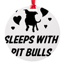 Sleeps with Pit Bulls Ornament