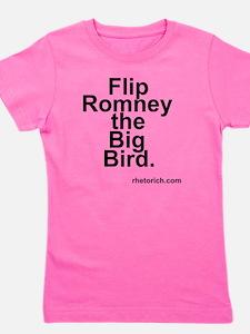 Flip Romney the Big Bird Girl's Tee