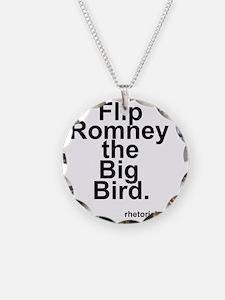 Flip Romney the Big Bird Necklace