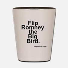 Flip Romney the Big Bird Shot Glass