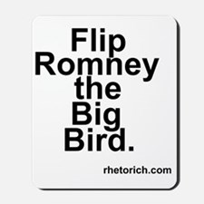 Flip Romney the Big Bird Mousepad