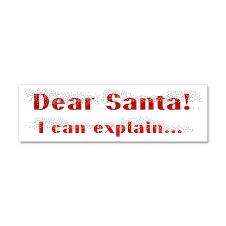 Dear santa... Car Magnet 10 x 3