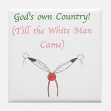 Gods Country Tile Coaster