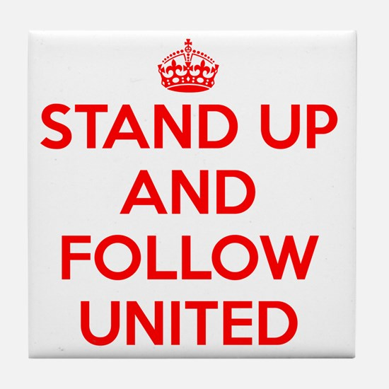 Stand UP and Follow United (Red/White Tile Coaster