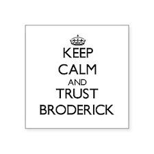 Keep Calm and TRUST Broderick Sticker