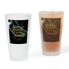 Dark  Dangerous Drinking Glass