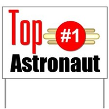 Top Astronaut Yard Sign
