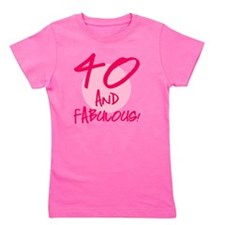 40 And Fabulous Girl's Tee