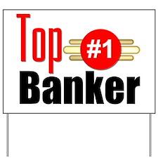 Top Banker   Yard Sign