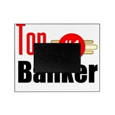 Top Banker   Picture Frame