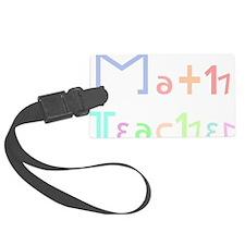 Math Teacher Luggage Tag