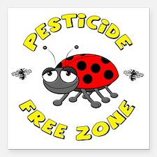 "Pesticide Free Zone Square Car Magnet 3"" x 3"""