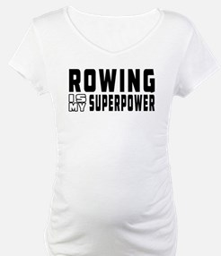 Rowing Is My Superpower Shirt
