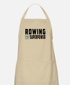 Rowing Is My Superpower Apron