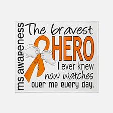 D MS Bravest Hero I Ever Knew Throw Blanket