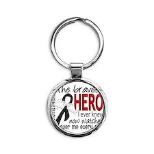 D Melanoma Bravest Hero I Ever Knew Round Keychain