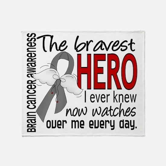D Brain Cancer Bravest Hero I Ever K Throw Blanket