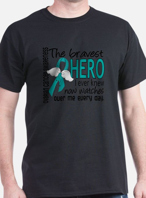 D Ovarian Cancer Bravest Hero I Ever  T-Shirt