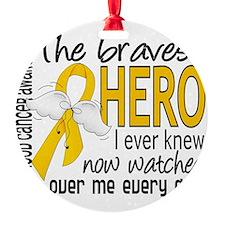 D Childhood Cancer Bravest Hero I E Ornament