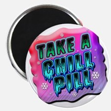 Take A Chill Pill Magnet