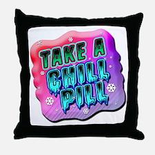 Take A Chill Pill Throw Pillow