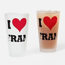 I Love Fran Drinking Glass