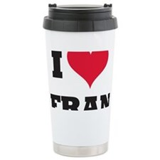 I Love Fran Travel Mug