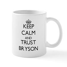 Keep Calm and TRUST Bryson Mugs