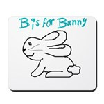 B is for Bunny Mousepad