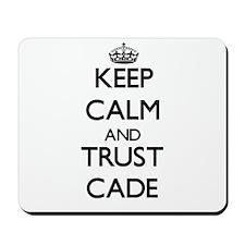 Keep Calm and TRUST Cade Mousepad