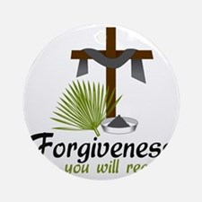 Forgiveness You Will Receive Round Ornament
