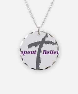 Repent Believe Necklace