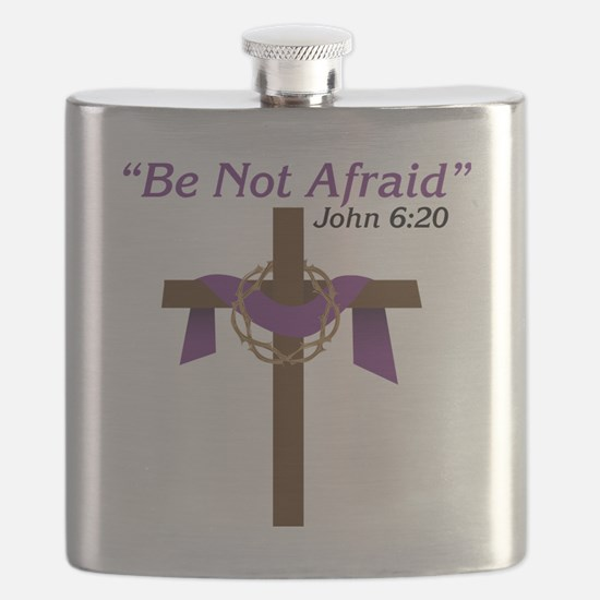 Be Not Afraid Flask