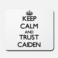 Keep Calm and TRUST Caiden Mousepad