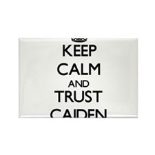 Keep Calm and TRUST Caiden Magnets