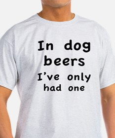 dogBeers1A T-Shirt