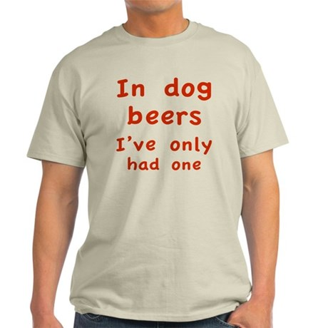 dogBeers1D Light T-Shirt