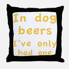 dogBeers1C Throw Pillow
