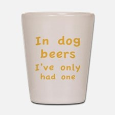 dogBeers1C Shot Glass