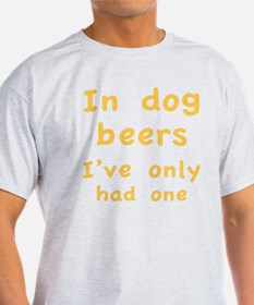 dogBeers1C T-Shirt