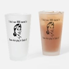 I dont care who MUG Drinking Glass