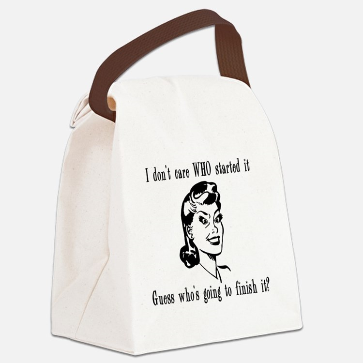 I dont care who MUG Canvas Lunch Bag