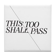 This Too Shall Pass - Shorter 2 Tile Coaster