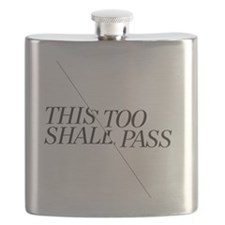 This Too Shall Pass - Shorter 2 Flask
