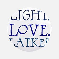 "Light. Love. Latkes. 3.5"" Button"