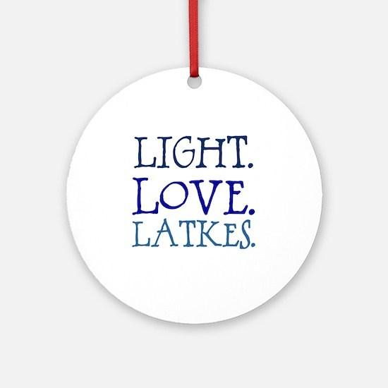 Light. Love. Latkes. Round Ornament