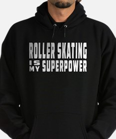 Roller Skating Is My Superpower Hoodie (dark)