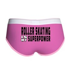 Roller Skating Is My Superpower Women's Boy Brief